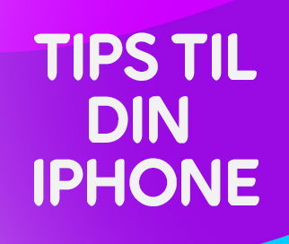 10 tips til din iPhone
